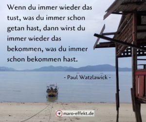 Reise Spruch Paul Watzlawick immer
