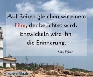 Reise Sprüche Max Frisch Erinnerung