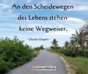 Reise Sprüche Charlie Chaplin Wegweiser